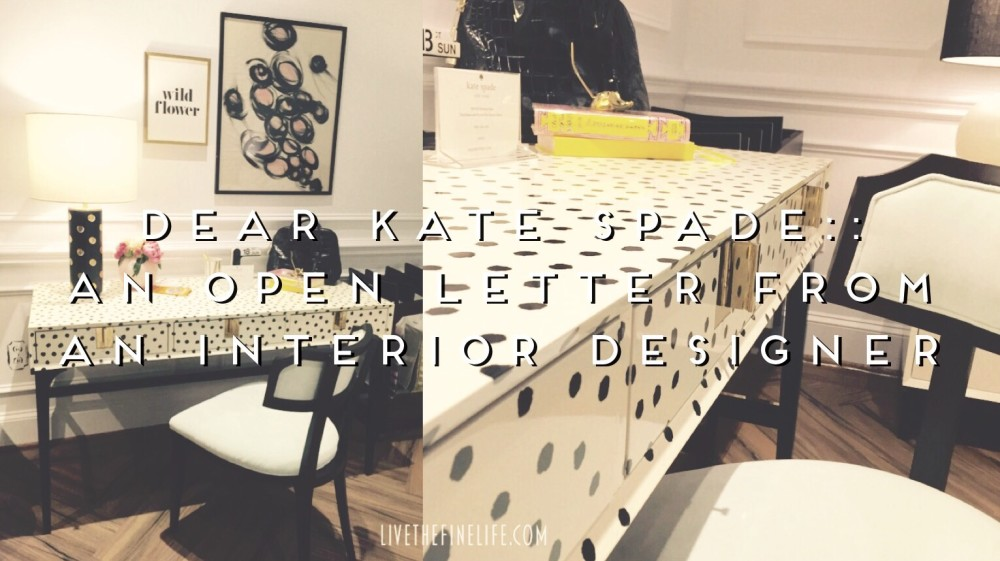 Dear Kate Spade:: An Open Letter From An Interior Designer